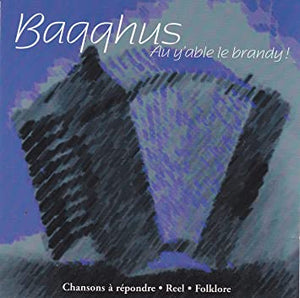 Baqqhus - Au y'able le brandy