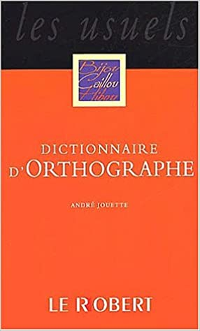 Dictionnaire d`Orthographe