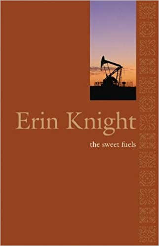 Erin Knight : the sweet fuels