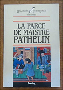 La farce de Maistre Pathelin