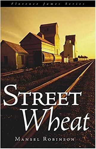 Street Wheat : Florence James Series