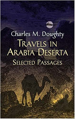 Travels in Arabia deserta : selected passages