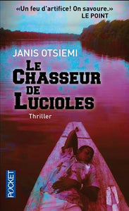Le chasseur de Lucioles : Un feu d'artifice!  On savoure : LE POINT : Thriller