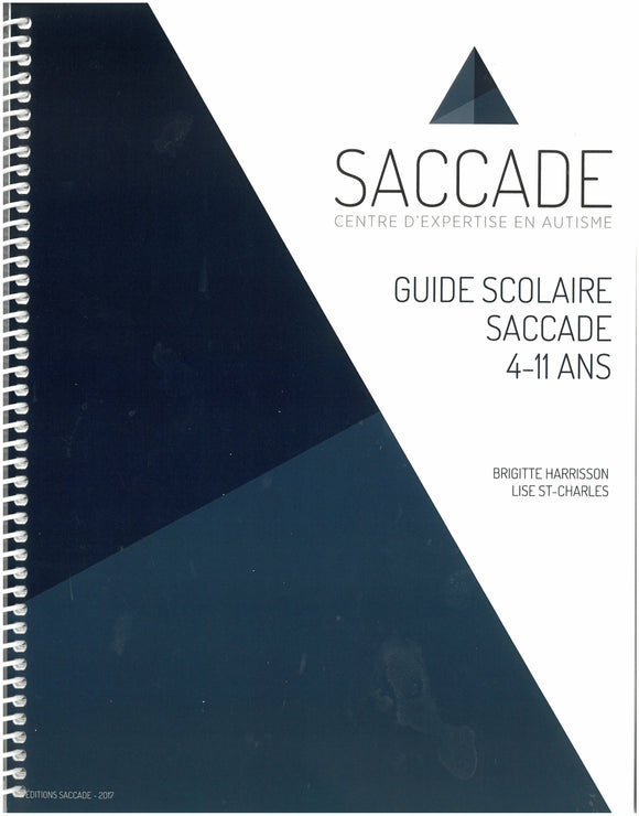 Guide scolaire SACCADE 4-11 ans