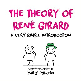 The Theory of René Girard : a very simple introduction