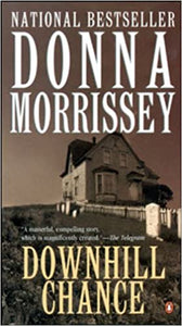 Downhill Chance : A masterful, compelling story, which is magnificently created