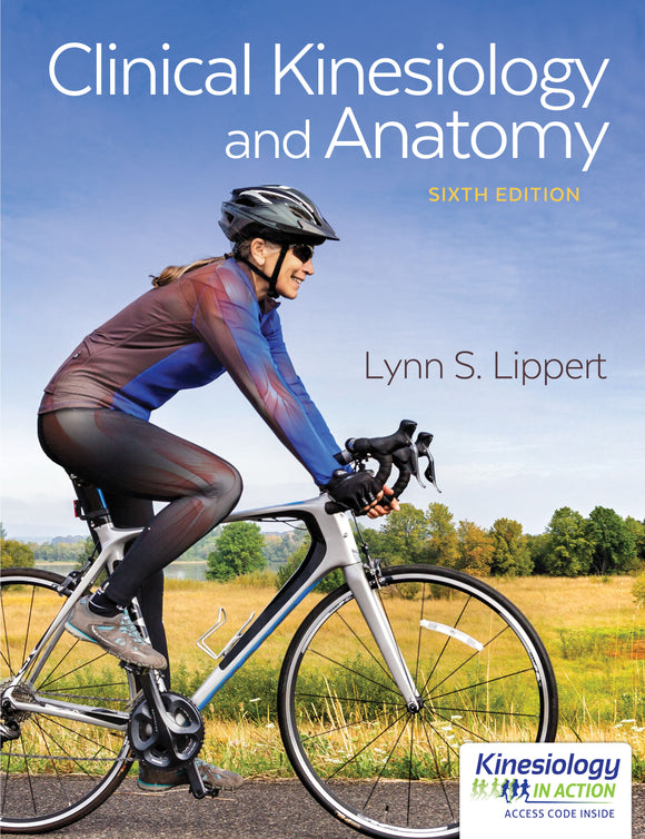 Clinical Kinesiology and Anatomy (6th edition)