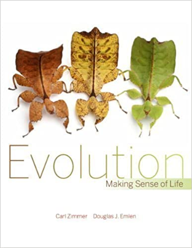 Evolution: Making Sense of Life (1st Edition)