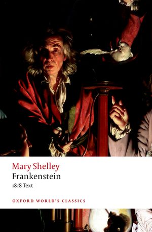 Frankenstein or The Modern Promotheus (3rd edition)