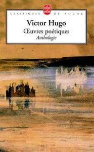 Oeuvres poétiques : Anthologie