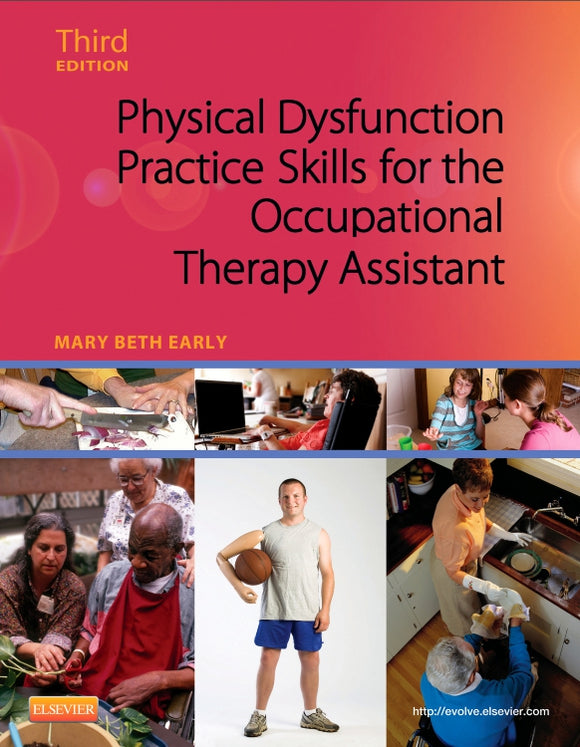 Physical Dysfunction Practice Skills for the Occupationnal Therapy Assistant