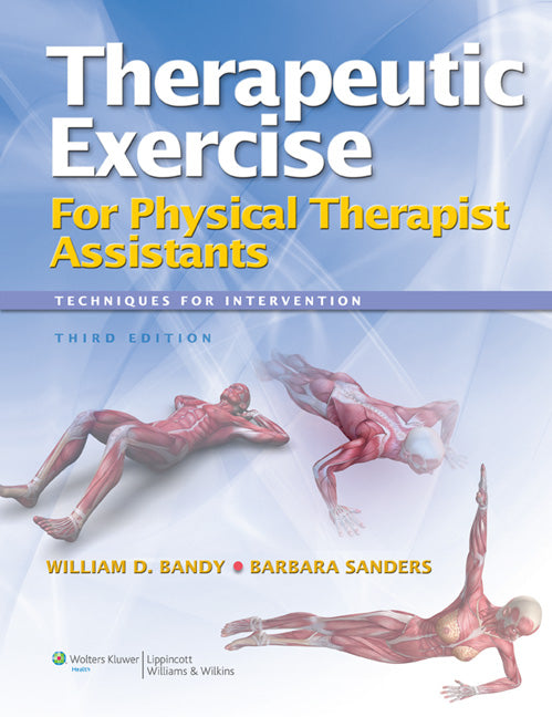 Therapeutic Exercice for physical Therapy Assistants: Techniques for intervention