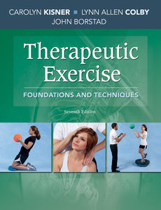 Therapeutic Exercice : Fondations and Techniques (7th edition)