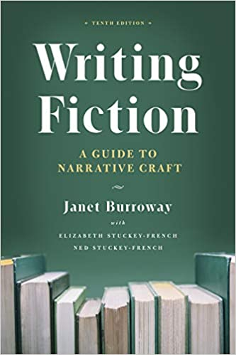 Writing Fiction, 10th Edition: A Guide to Narrative Craft