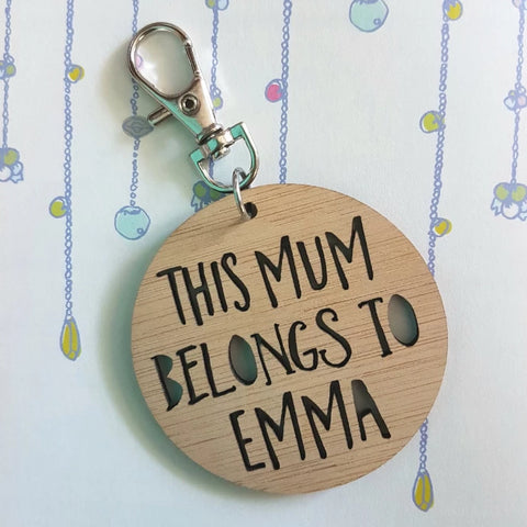 This Mum Belongs To..Keyring - Little Birdy Finds