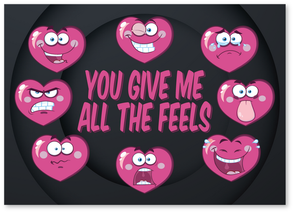 All the feels Love Card