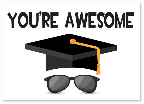 You're Awesome Graduation Card