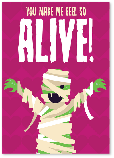 Mummy Feel So Alive Valentine's Day Card