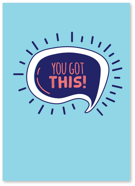 You Got This! Any Occasion Card