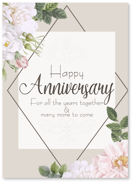 For All the Years Anniversary Card