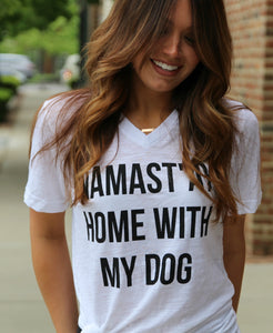 Namastay Home with my Dog White V-Neck Top