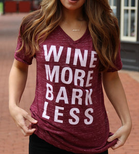 Wine More Bark Less V-Neck Tee