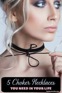 5 Choker Necklaces you Need to Slay Spring