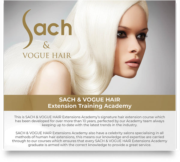 SACH & VOGUE HAIR Extension Training Academy