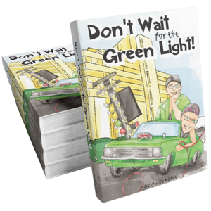 Don't Wait for the Green Light!