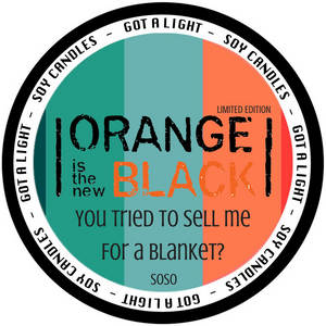 PRE-ORDER 8oz Soso OITNB Limited Edition Organic Candle, [product_type], Got A Light Soy Candles, [variant_title]