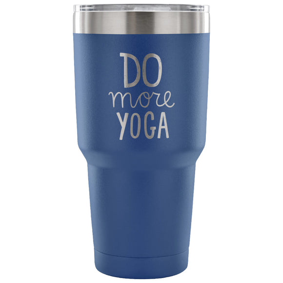 Stainless Steel Tumbler - Do More Yoga (30 oz)