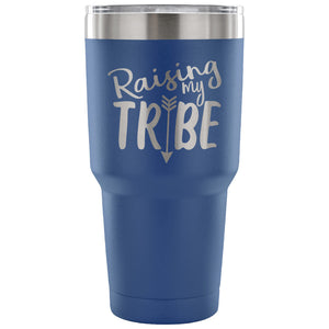 Stainless Steel Tumbler - Raising my Tribe (30 oz)