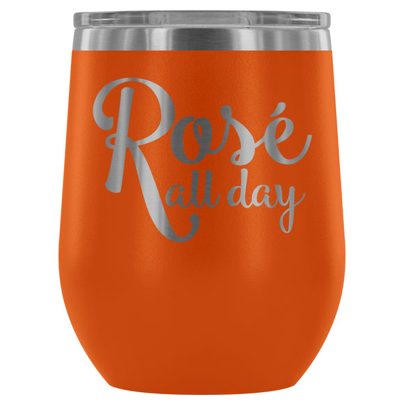 Stainless Steel Wine Tumbler - Rosé All Day (12oz)