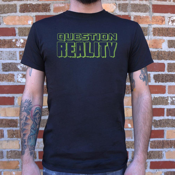 Mens Question Reality T-Shirt