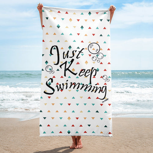 Just Keep Swimming Beach Towel
