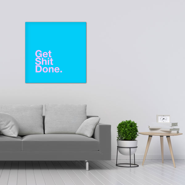 "CUADRO ""GET SHIT DONE BLUE"""