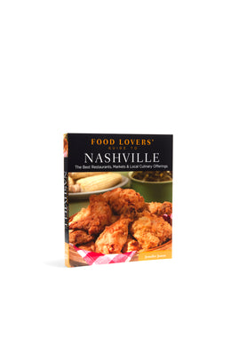Food Lovers Guide to Nashville