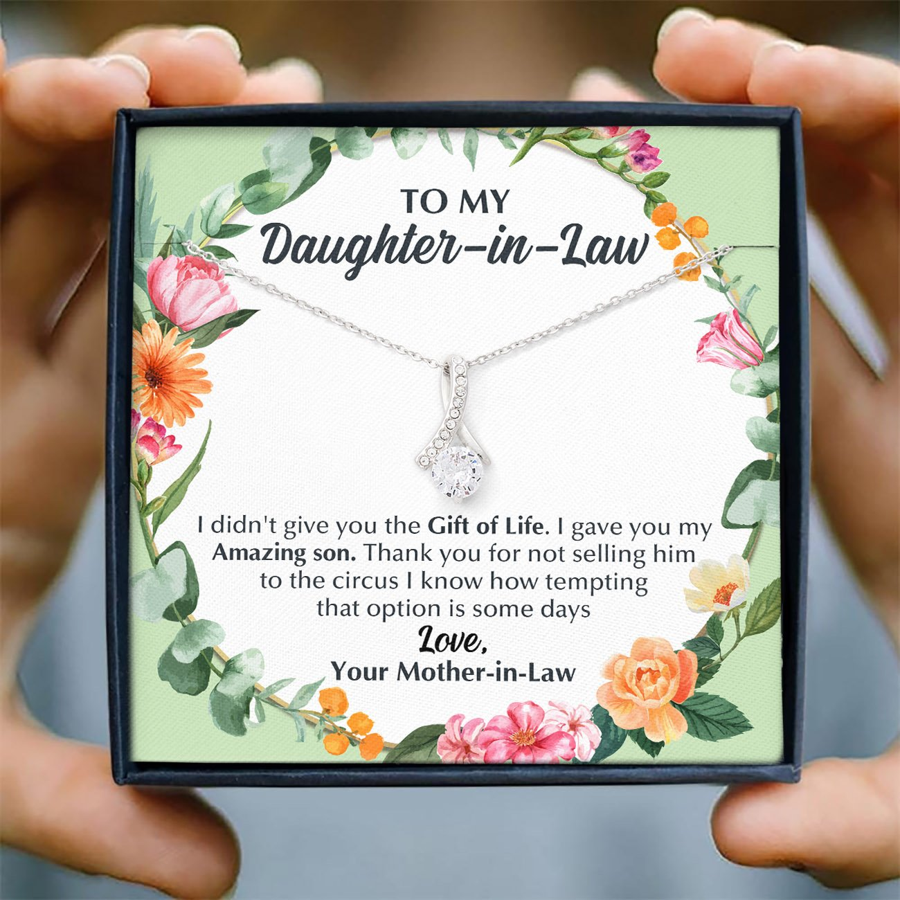 To My Daughter-In-Law - My Amazing Son