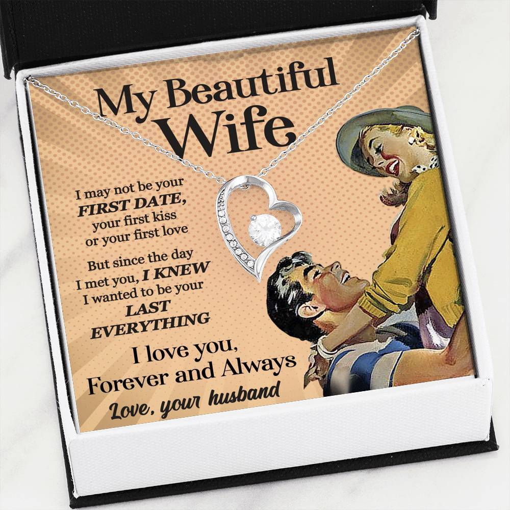 To My Wife - Forever Love - Your Last Everything