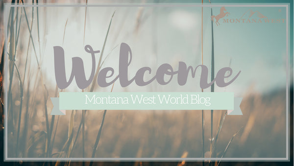 Montana West World Blog Welcome Banner