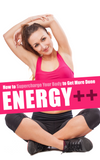 Energy (Bundle): How to Supercharge Your Body and Get More Done! - MinuteBody