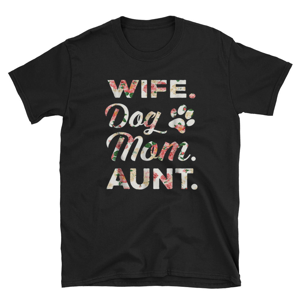 Wife Dog Mom Aunt Short-Sleeve Unisex T-Shirt