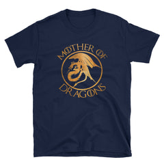 Mother Of Dragons Short-Sleeve Unisex T-Shirt