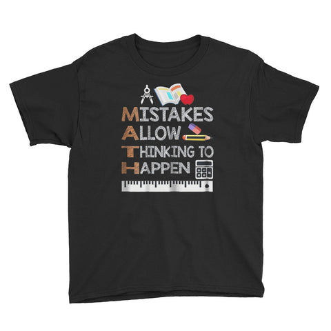 Math Mistakes Allow Thinking To Happen Youth Short Sleeve T-Shirt