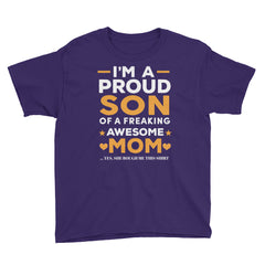 I'm A Proud Son Of A Freaking Awesome Mom Youth Short Sleeve T-Shirt