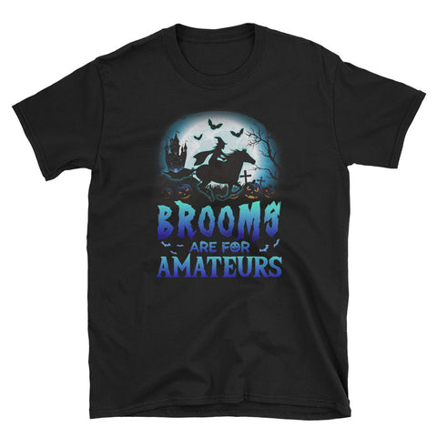 Brooms Are For Amateurs Horse Riding Tee