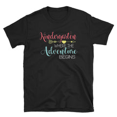 Kindergarten Where The Adventure Begin Short-Sleeve Unisex T-Shirt, Teacher T-shirt