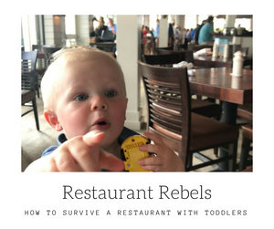 Toddler Friendly Restaurants