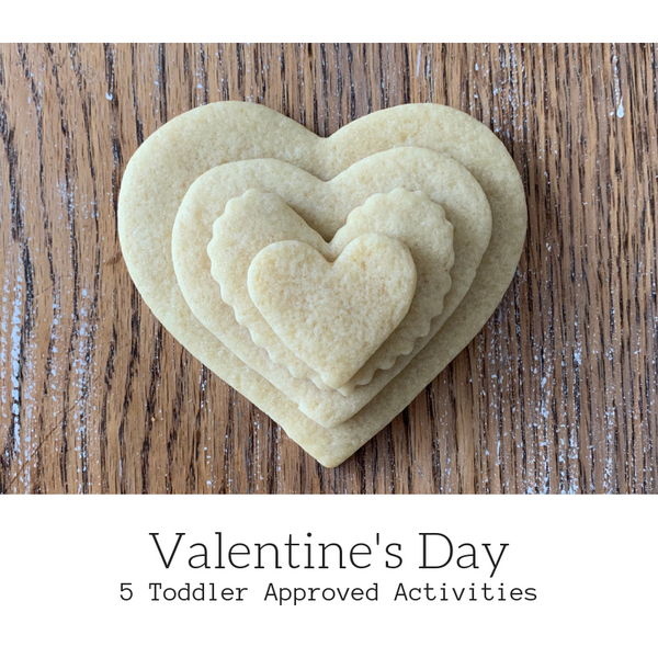 5 Valentine's Day Activities for Toddlers