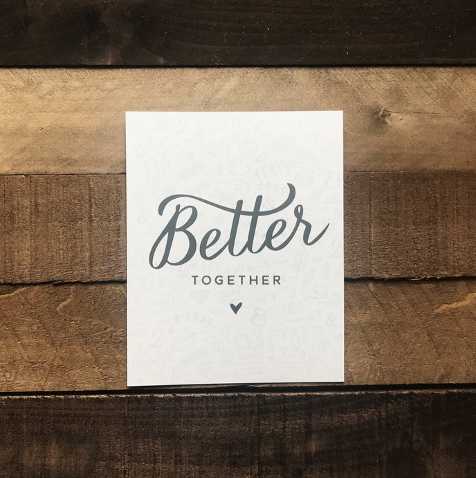 Better Together Print - Two|Three|Four